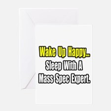 """..Sleep w/ Mass Spec Expert"" Greeting Card"