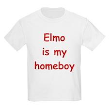 ELMO IS MY HOMEBOY T-Shirt