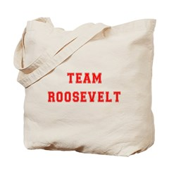 Team Roosevelt Tote Bag
