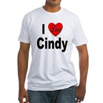 I Love Cindy (Front) Fitted T-Shirt