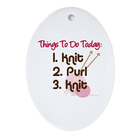Knitter's To Do List Oval Ornament