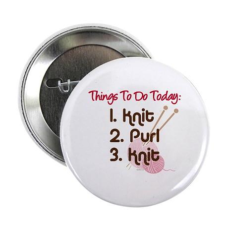 """Knitter's To Do List 2.25"""" Button"""