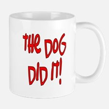 the dog did it! Mug