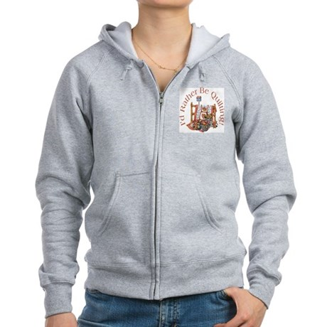Rather Be Quilting Women's Zip Hoodie