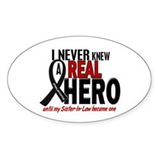 Never Knew A Hero 2 MELANOMA (Sister-In-Law) Stick