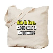 """..Sleep w/ a Biochemist"" Tote Bag"