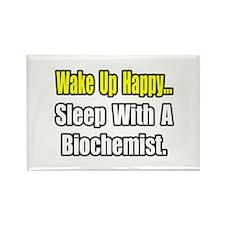 """..Sleep w/ a Biochemist"" Rectangle Magnet"