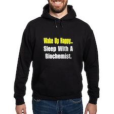 """""""..Sleep w/ a Biochemist"""" Hoodie"""