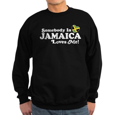 Somebody In Jamaica Loves Me Sweatshirt (dark)
