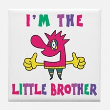 I'm The Little Brother Tile Coaster