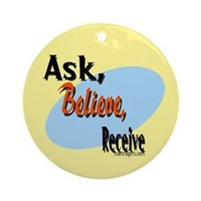 Ask, Believe, Receive Ornament (Round)