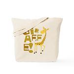 Giraffe! Tote Bag