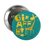 "Giraffe! 2.25"" Button (10 pack)"
