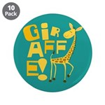 "Giraffe! 3.5"" Button (10 pack)"