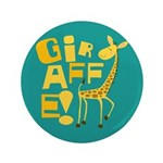 "Giraffe! 3.5"" Button (100 pack)"