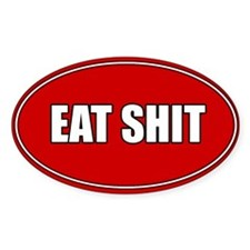 Sticker-Eat Shit
