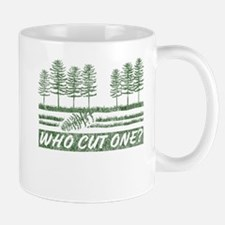Who Cut One Mug