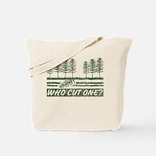 Who Cut One Tote Bag