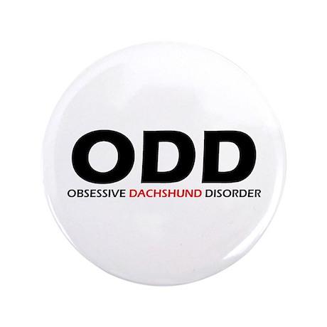 "Obsessive Dachshund 3.5"" Button"