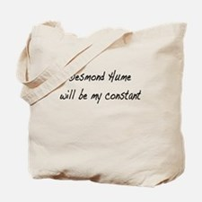 Desmond Hume Will Be My Constant Tote Bag