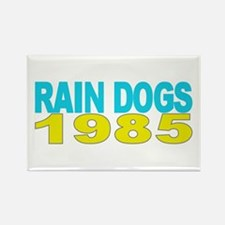 RAIN DOGS 1985 Rectangle Magnet