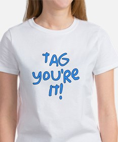 tag you're it! Tee