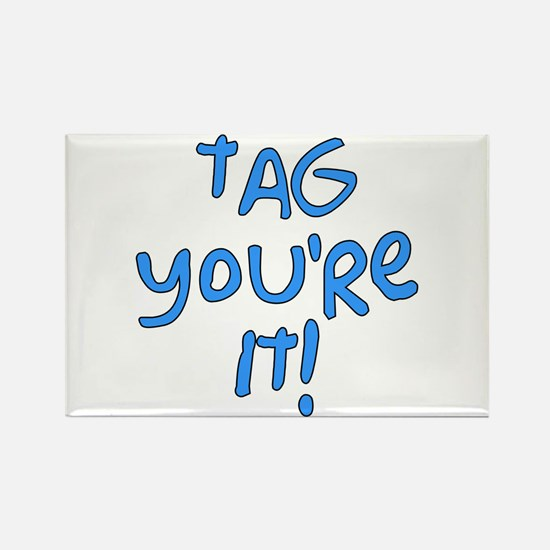 tag you're it! Rectangle Magnet