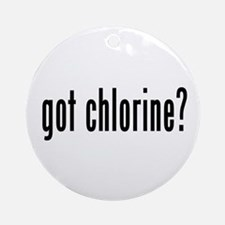 got chlorine? Ornament (Round)