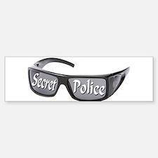 Secret Police Bumper Bumper Bumper Sticker