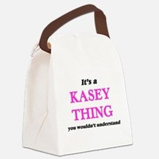 It's a Kasey thing, you would Canvas Lunch Bag