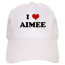 I Love AIMEE Baseball Cap