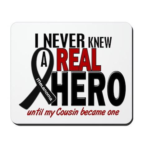 Never Knew A Hero 2 MELANOMA (Cousin) Mousepad