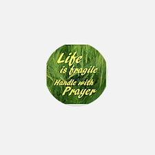 Life s Fragile Mini Button