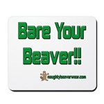 Bare Your Beaver Mousepad