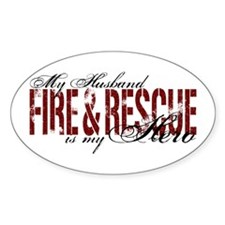 Husband My Hero - Fire & Resue Oval Decal