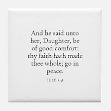 LUKE  8:48 Tile Coaster