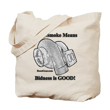 Black Smoke Means Bidness is GOOD! - Tote Bag
