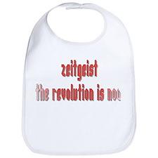 Zeitgeist The Revolution is N Bib