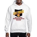 USAF Killing Terrorists Hooded Sweatshirt