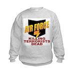 USAF Killing Terrorists Kids Sweatshirt