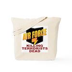USAF Killing Terrorists Tote Bag