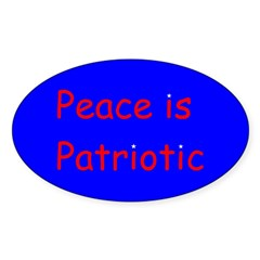 Peace is Patriotic Oval Decal