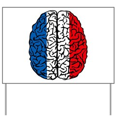 Brain France Yard Sign
