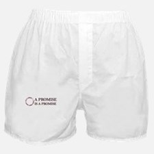 A Promise Is A Promise Boxer Shorts