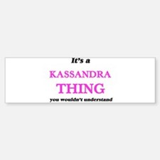 It's a Kassandra thing, you wou Bumper Car Car Sticker
