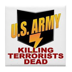 U.S. Army Killing Terrorists Tile Coaster