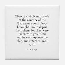 LUKE  8:37 Tile Coaster