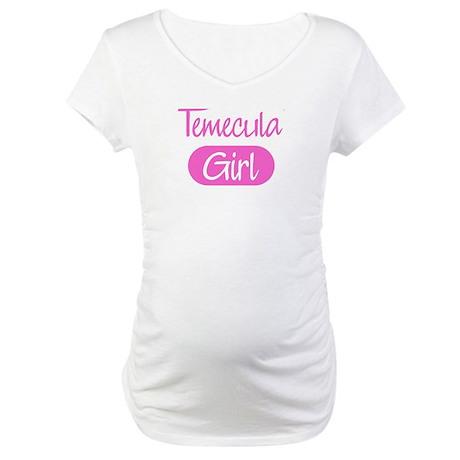 Temecula girl Maternity T-Shirt