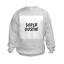 Super Dustin Sweatshirt