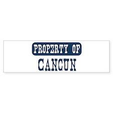 Property of Cancun Bumper Bumper Sticker